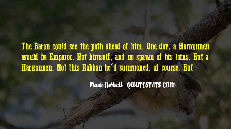 Baron Harkonnen Quotes #51246