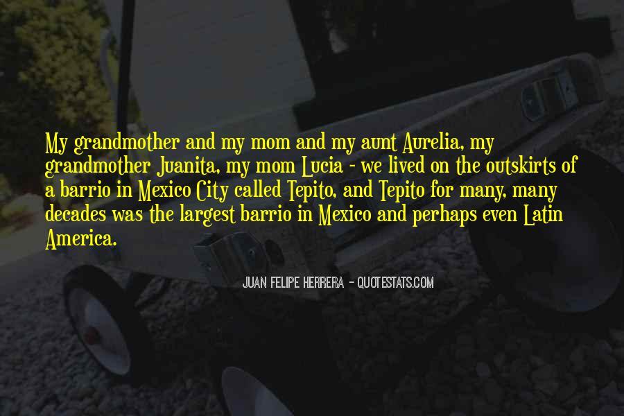 Barrio Quotes #1700514