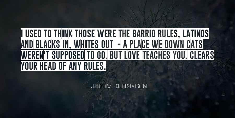 Barrio Quotes #1774679