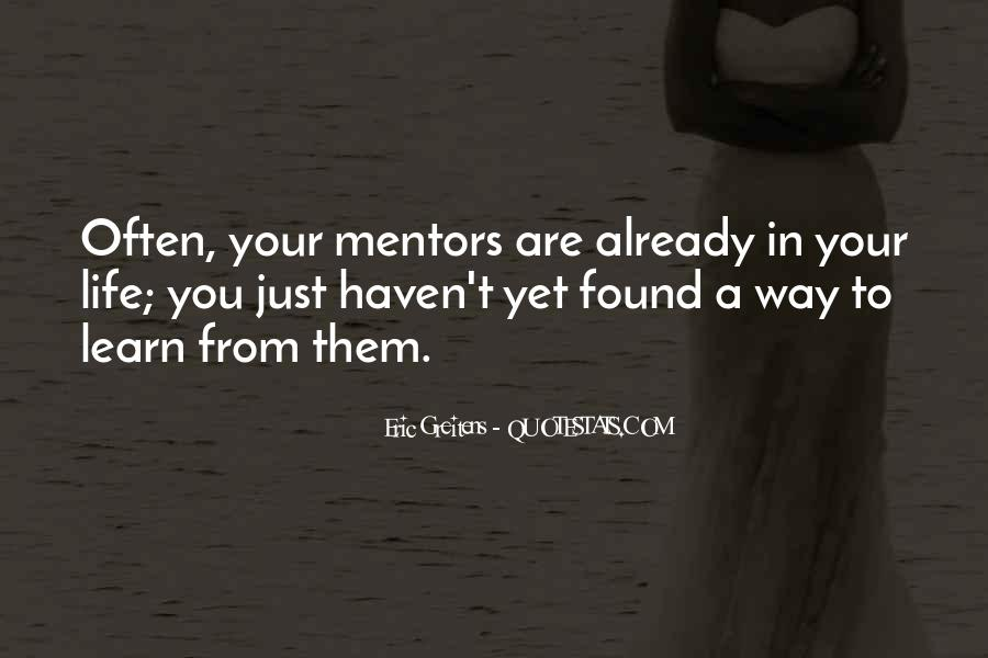 Quotes About Mentors In Life #826496