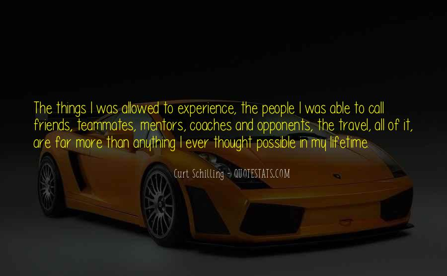 Quotes About Mentors And Friends #552104