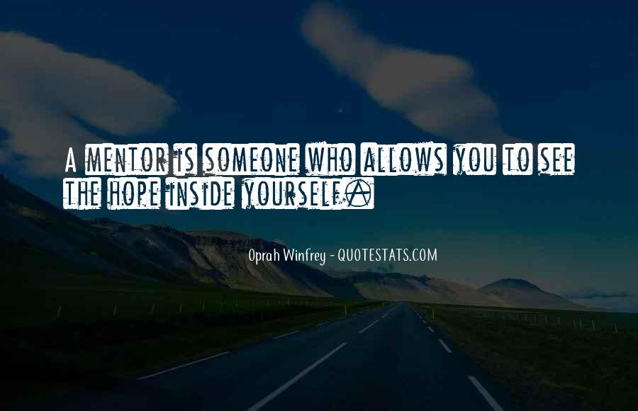 Quotes About Mentoring Others #99607