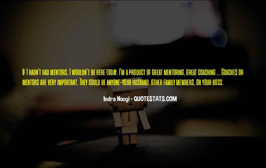 Quotes About Mentoring And Coaching #1425715