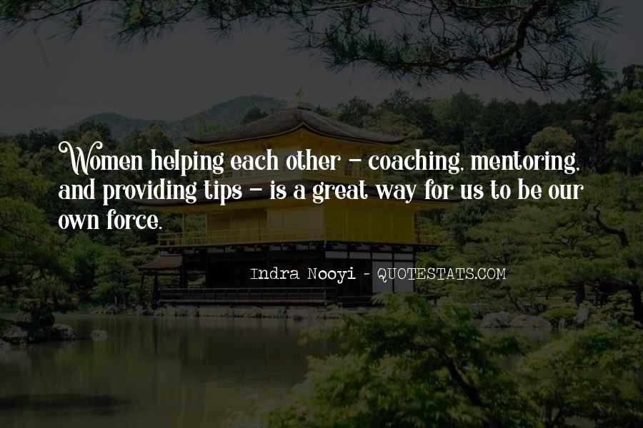 Quotes About Mentoring And Coaching #1772824