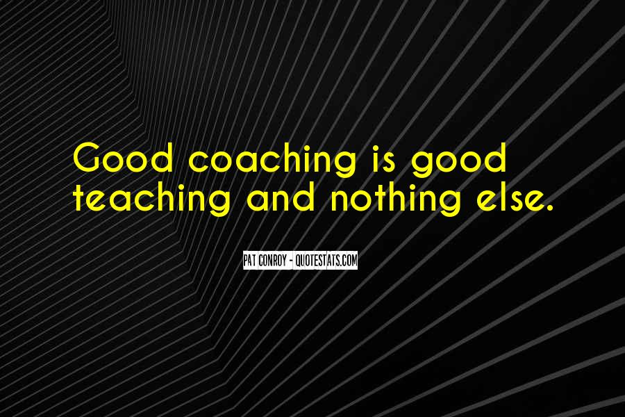 Quotes About Mentoring And Coaching #866791