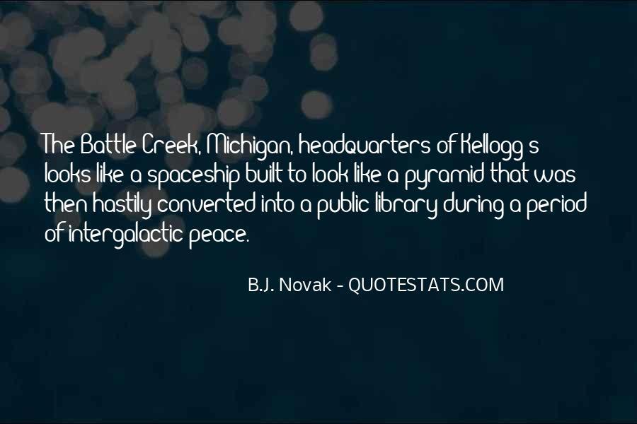 Battle Creek Quotes #1784762