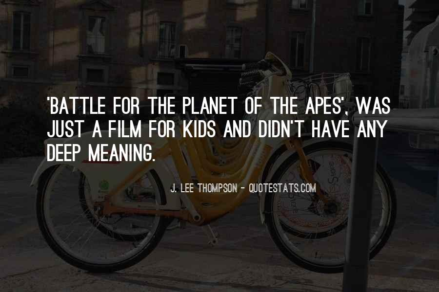 Battle For The Planet Of The Apes Quotes #185541