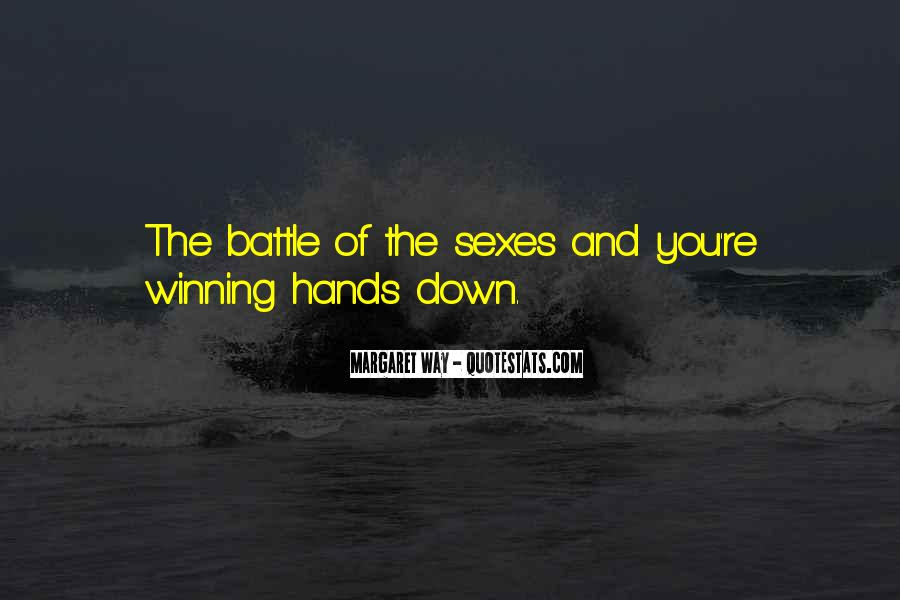 Battle Of Sexes Quotes #833978