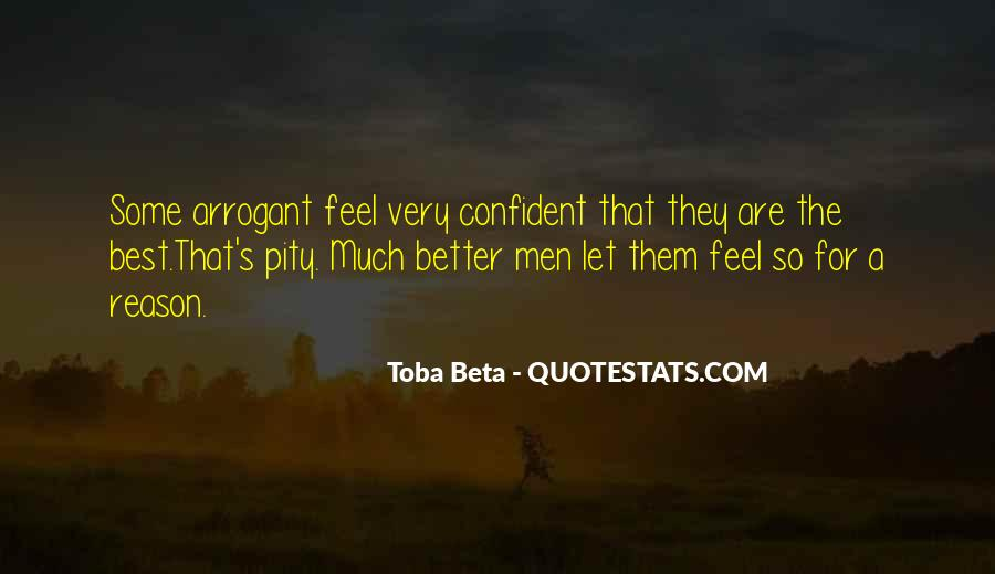 Be Confident But Not Arrogant- Quotes #1463602