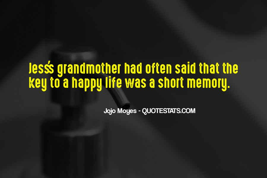 Be Happy Life Too Short Quotes #207548