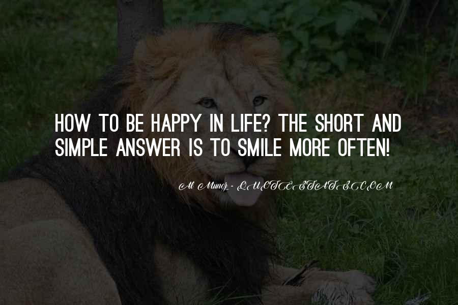 Be Happy Life Too Short Quotes #621559