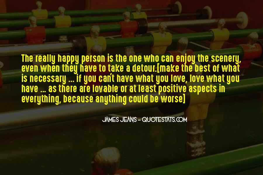 Be Happy Who You Are Quotes #1088204