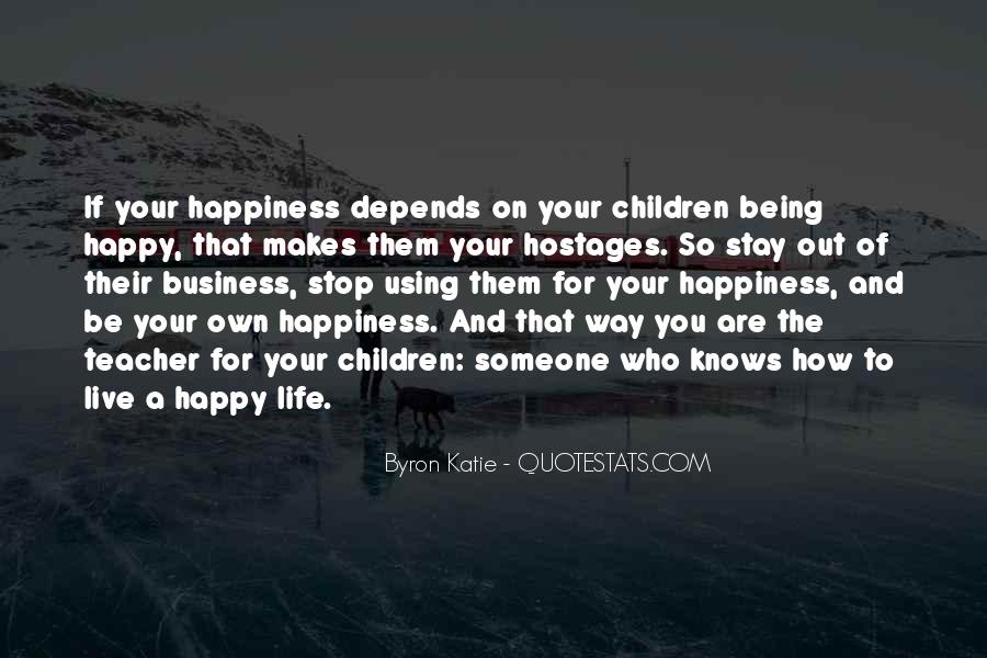 Be Happy Who You Are Quotes #1209633