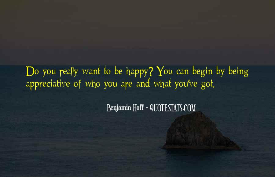 Be Happy Who You Are Quotes #1305656
