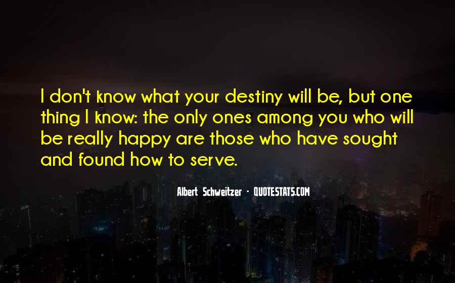 Be Happy Who You Are Quotes #1521812