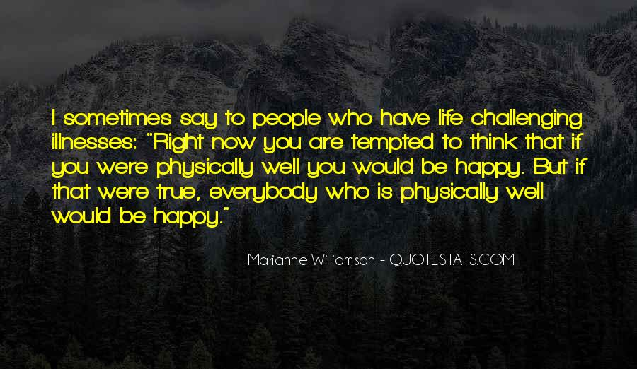 Be Happy Who You Are Quotes #1636400