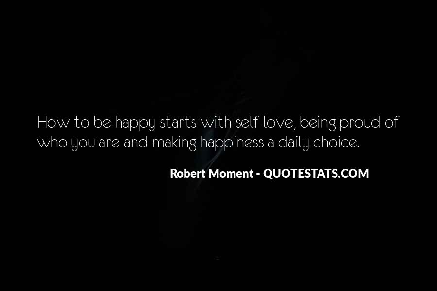Be Happy Who You Are Quotes #48319