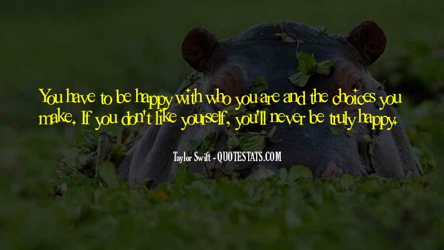 Be Happy Who You Are Quotes #53006