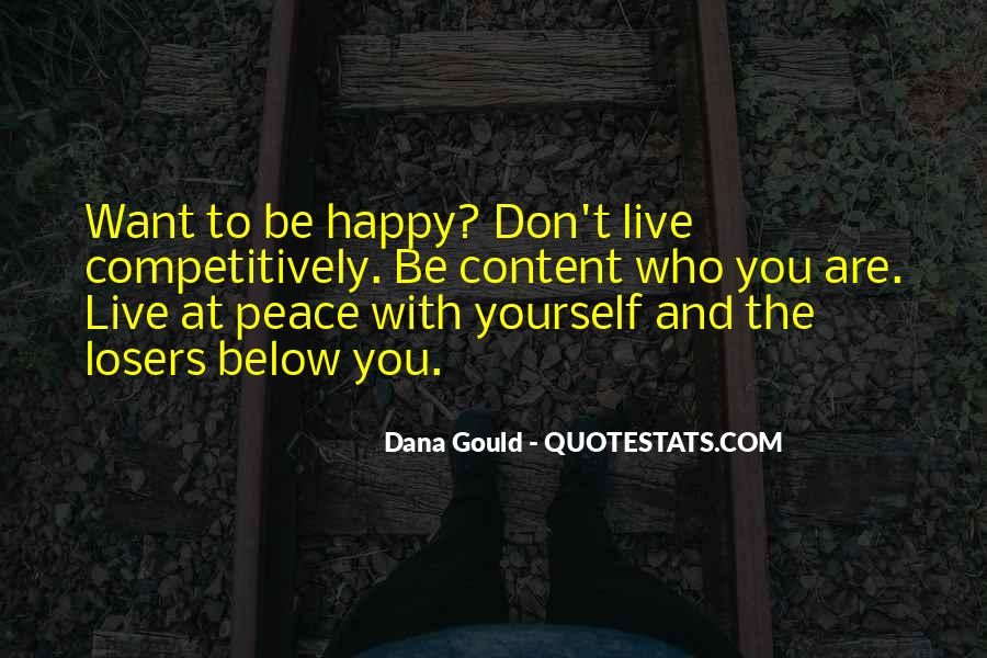 Be Happy Who You Are Quotes #67078