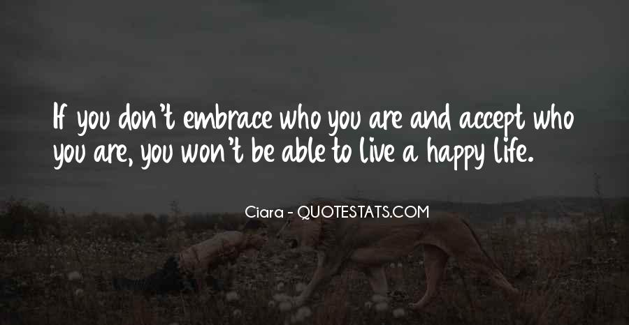 Be Happy Who You Are Quotes #846705