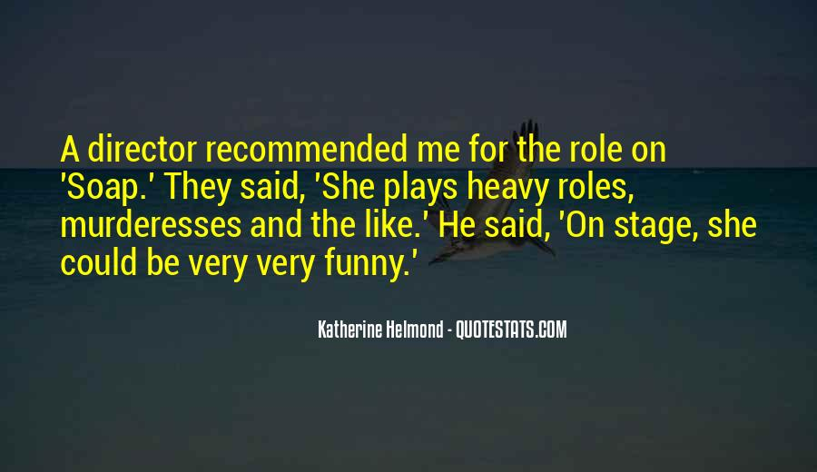 Be Like Funny Quotes #176679