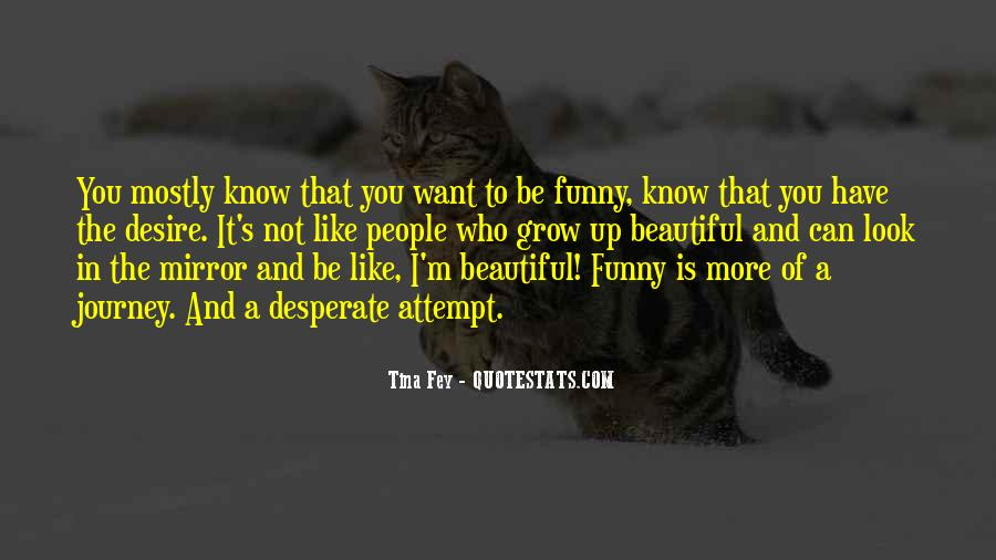 Be Like Funny Quotes #184225