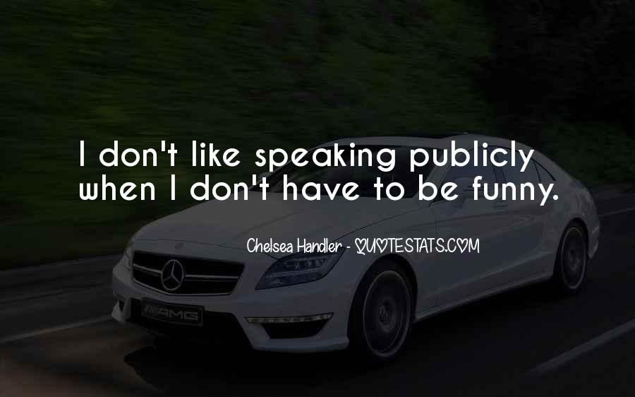 Be Like Funny Quotes #186102