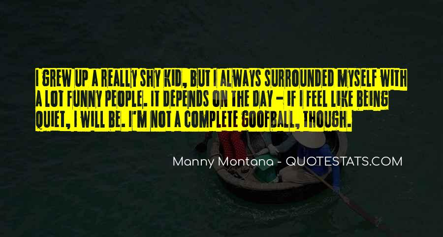 Be Like Funny Quotes #2057