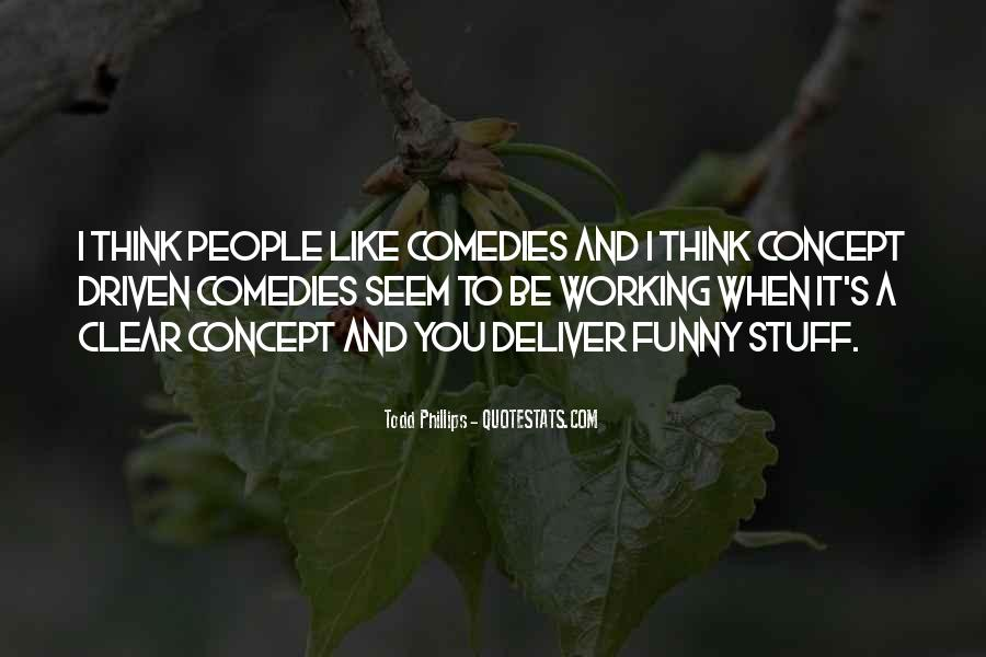 Be Like Funny Quotes #215210