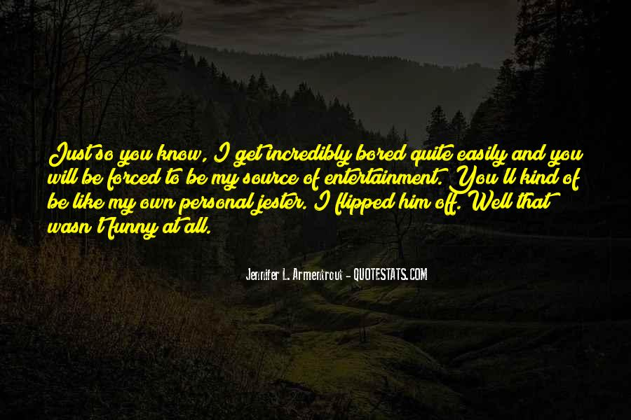 Be Like Funny Quotes #536889