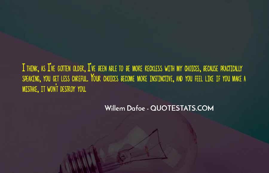 Be More With Less Quotes #403977