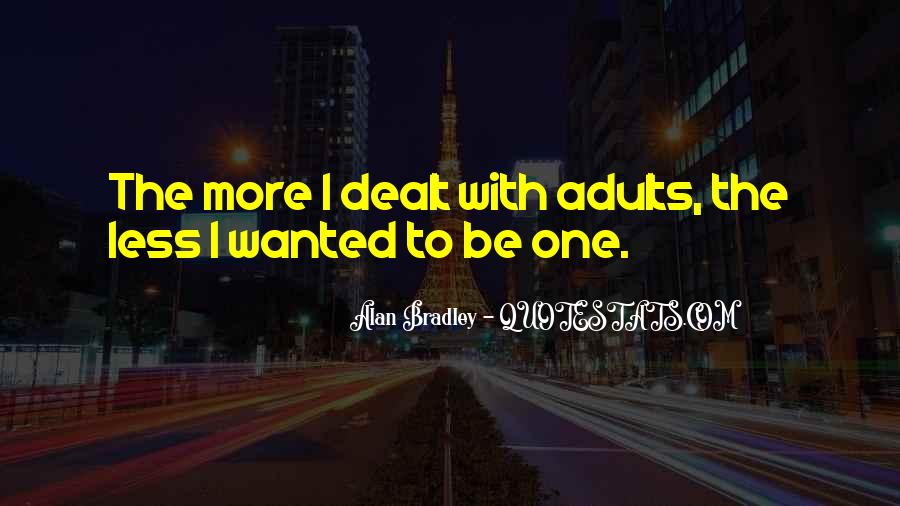 Be More With Less Quotes #478043