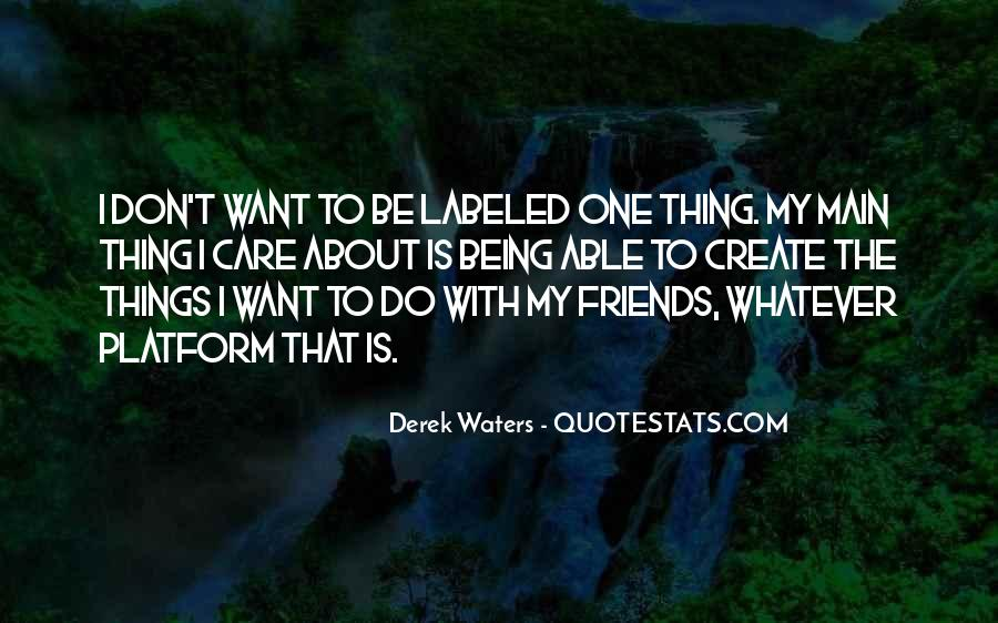 Be My Friends Quotes #11302