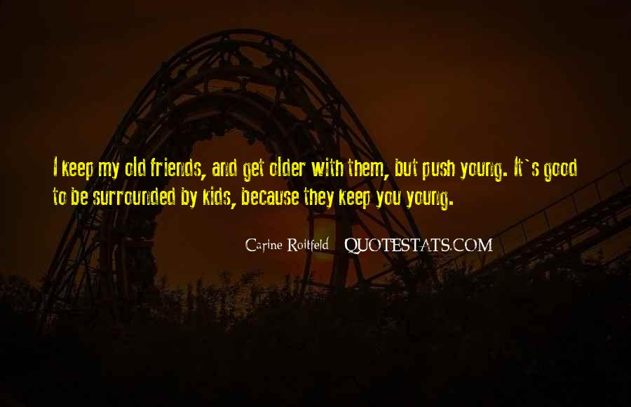 Be My Friends Quotes #14091