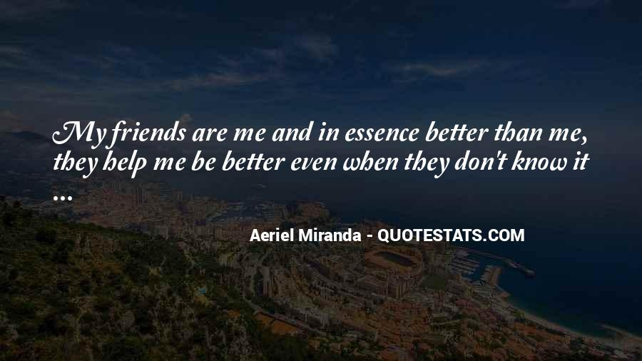Be My Friends Quotes #45722