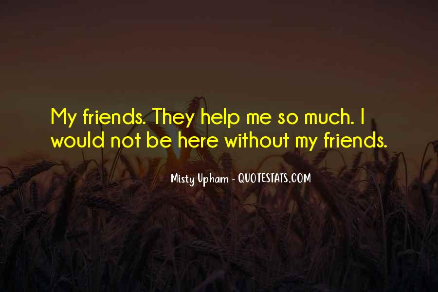 Be My Friends Quotes #91069