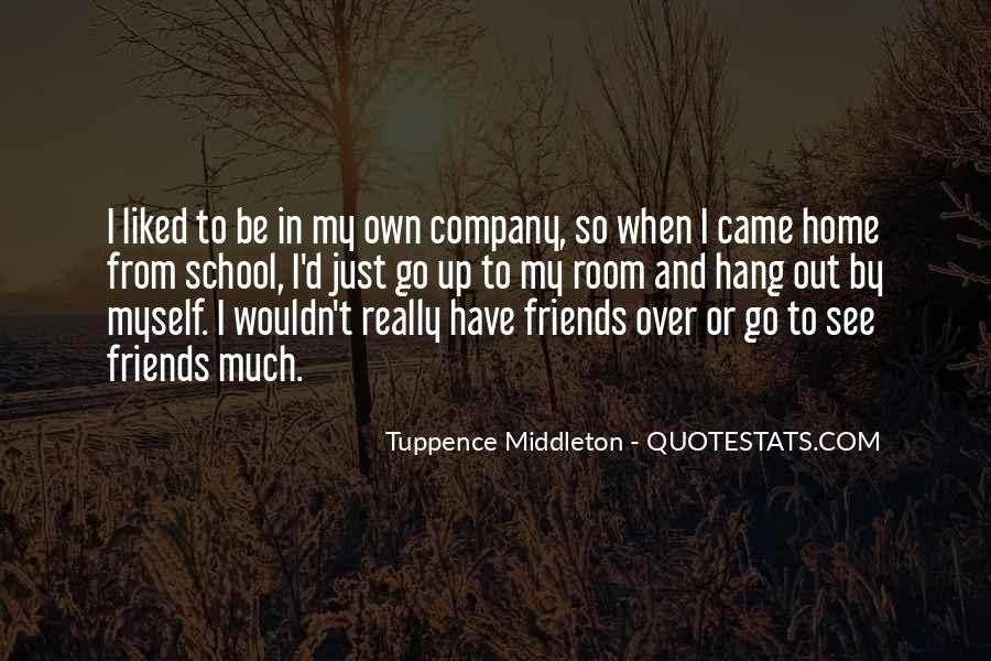 Be My Friends Quotes #9910
