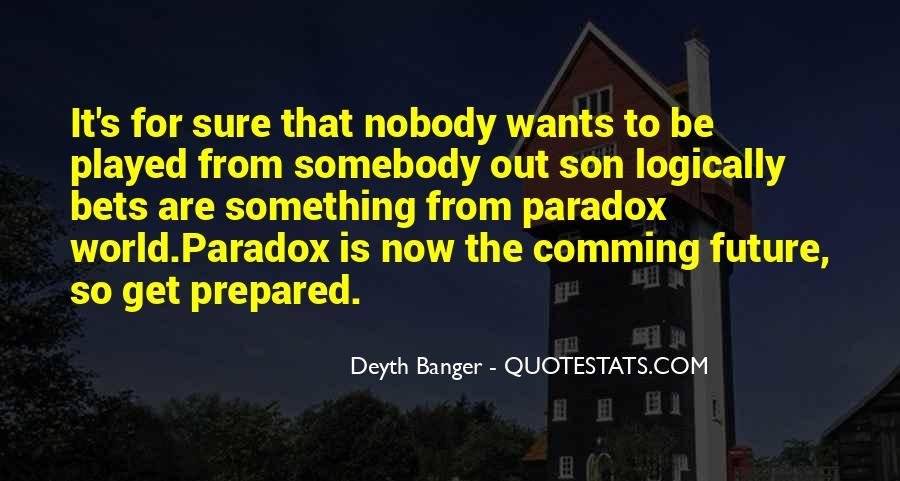 Be Nobody Quotes #11753