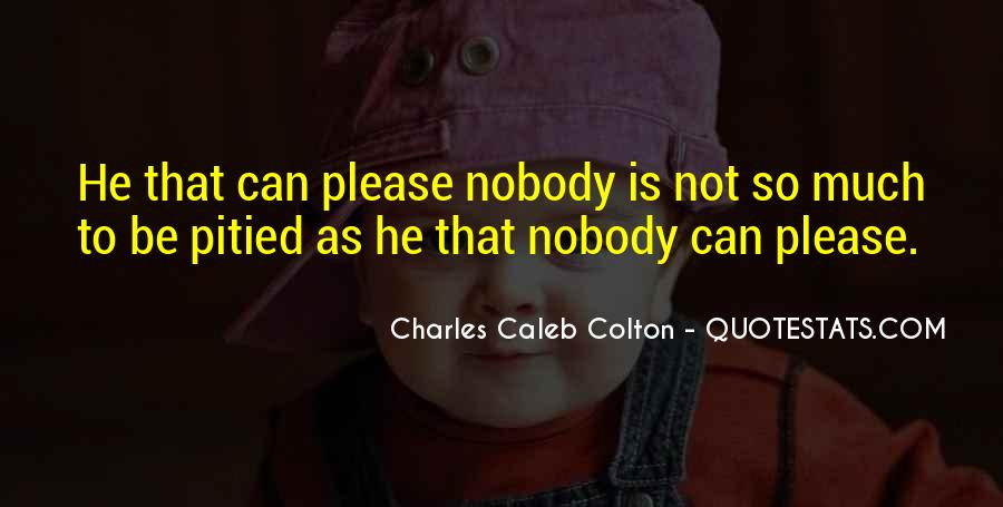 Be Nobody Quotes #42847