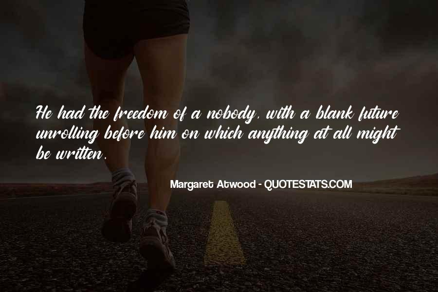 Be Nobody Quotes #47360