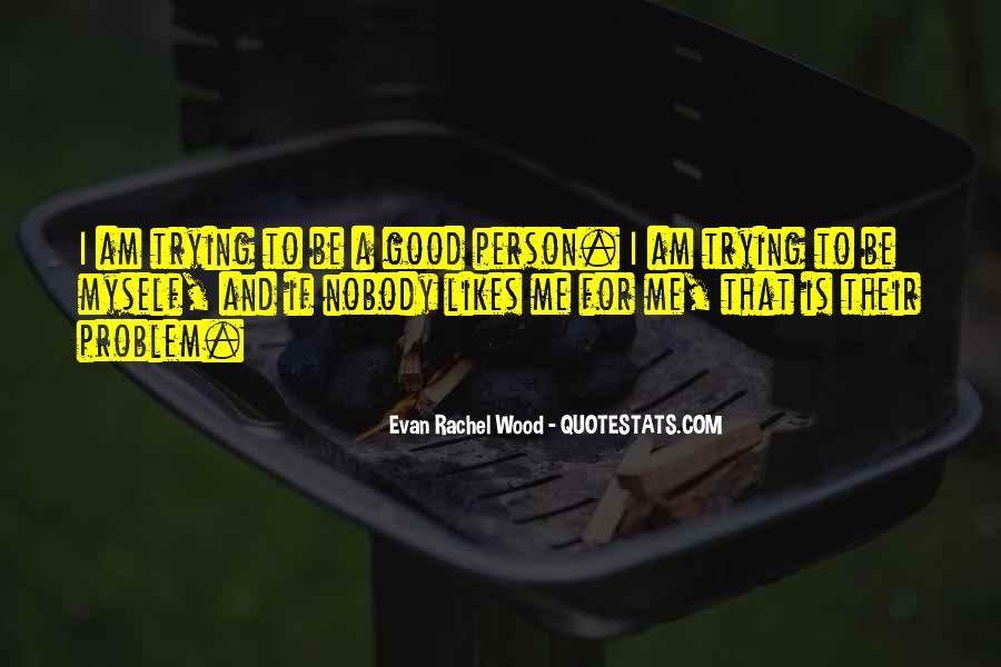 Be Nobody Quotes #67745