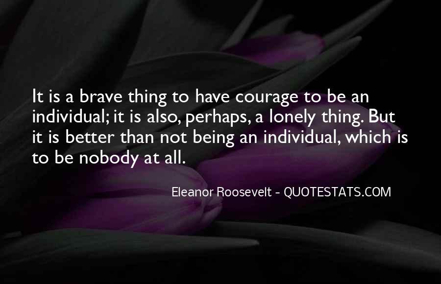 Be Nobody Quotes #74108