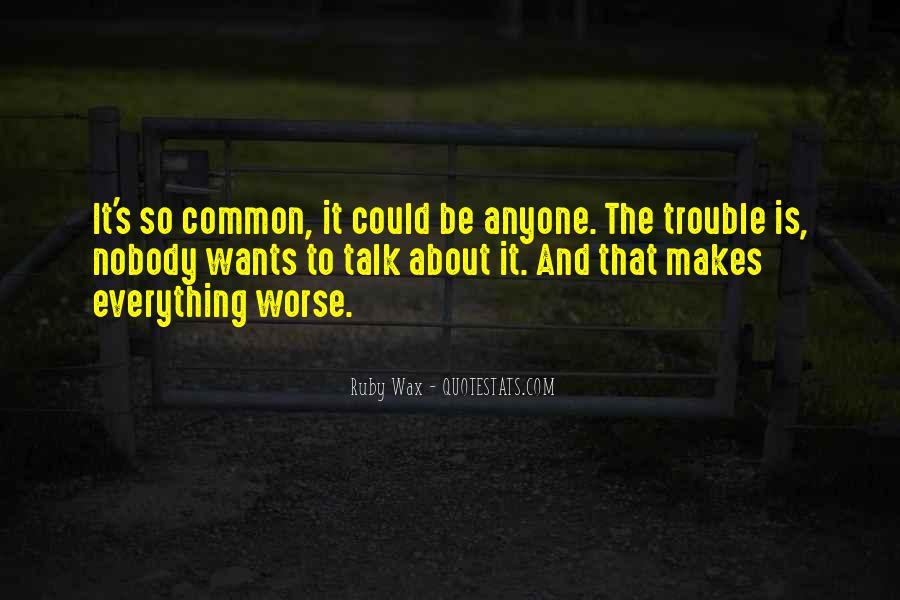 Be Nobody Quotes #90917
