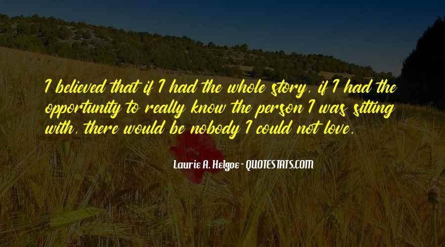 Be Nobody Quotes #91427