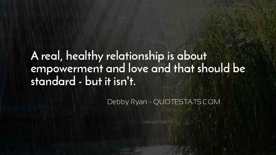 Be Real Relationship Quotes #151368