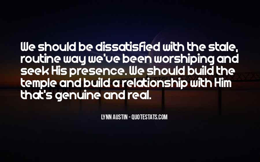 Be Real Relationship Quotes #1744774
