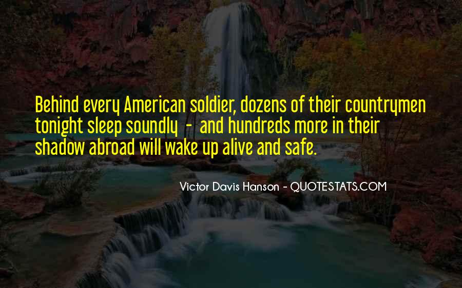 Be Safe Soldier Quotes #318264