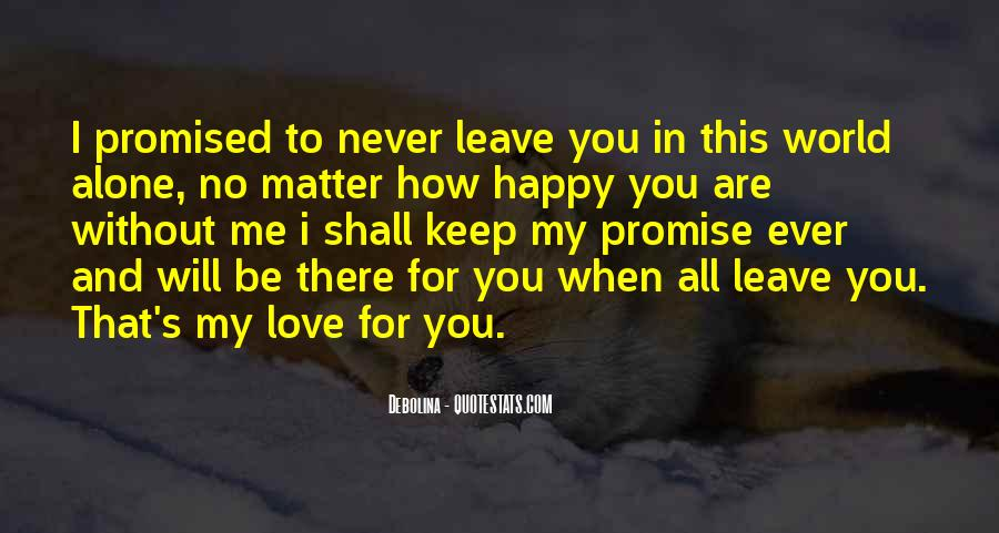 Be There For You Love Quotes #297648
