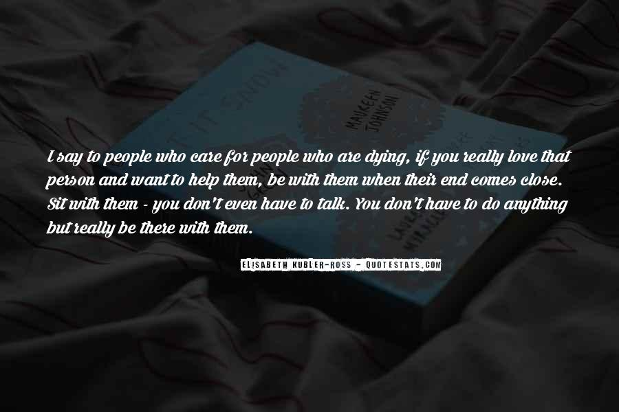 Be There For You Love Quotes #32903