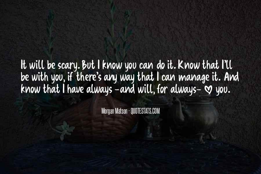 Be There For You Love Quotes #681987